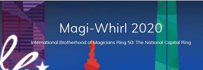 Magic Convention Magi-Whirl 2020 in Alexandria, VA