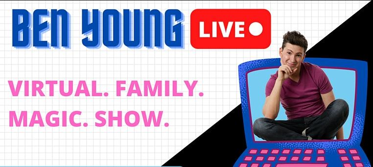 Online - Virtual Magic Show Magician Ben Young