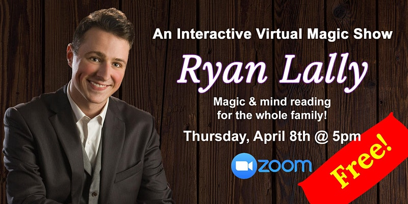 Online - Virtual Magic and Mentalism Magician & Mentalist Ryan Lally