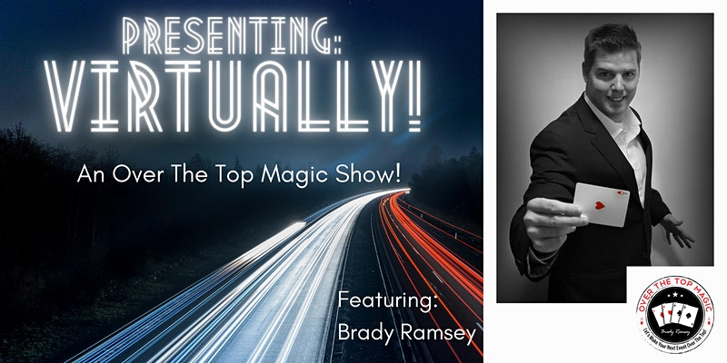 Online - Virtual Magic Show Magician Brady Ramsey